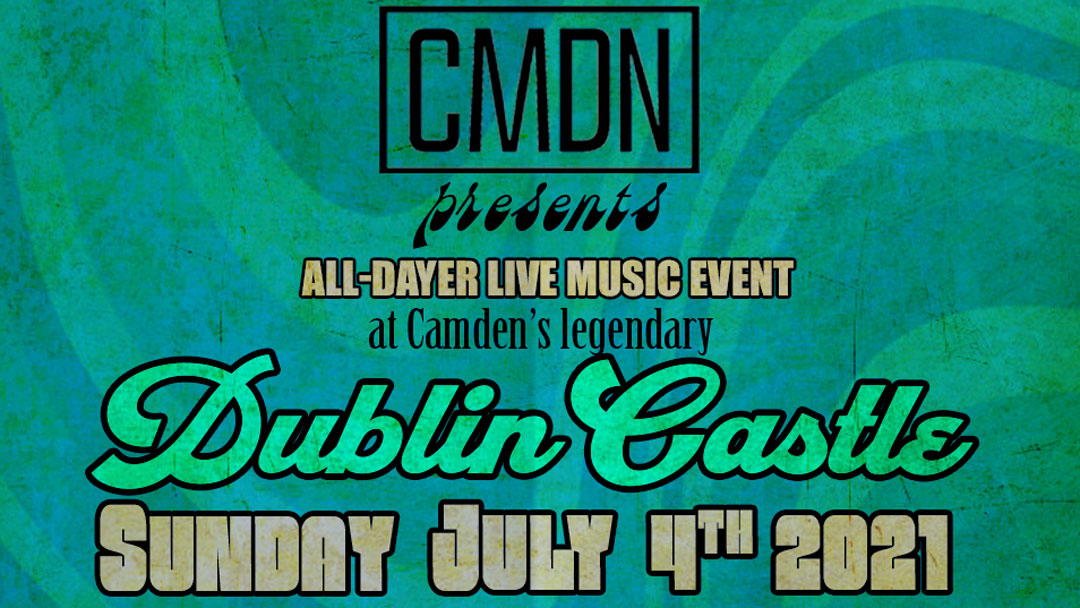 Dublin Castle - July 4 2021 - All-Dayer